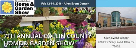 7th Annual Collin County Home & Garden Show